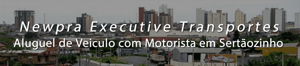 Aluguel de Veiculo com Motorista para Transporte Executivo em Sertãozinho